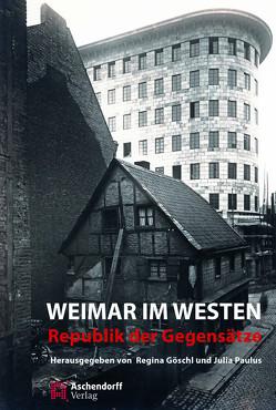 Weimar im Westen von Göschl,  Regina, Paulus,  Julia