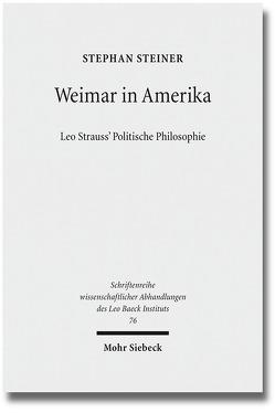 Weimar in Amerika von Steiner,  Stephan