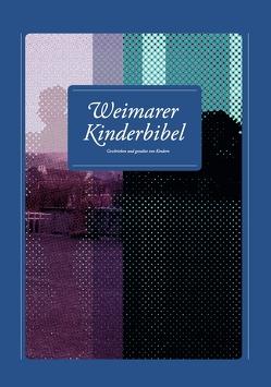 Weimarer Kinderbibel / Weimarer Kinderbibel 2017