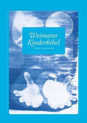 Weimarer Kinderbibel / Weimarer Kinderbibel 2016