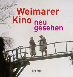 Weimarer Kino – neu gesehen von Herbst-Meßlinger,  Karin, Rother,  Rainer, Schaefer,  Annika