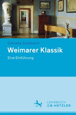 Weimarer Klassik von Zumbusch,  Cornelia