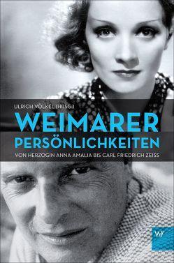 Weimarer Persönlichkeiten von Völkel,  Ulrich