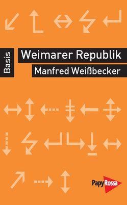 Weimarer Republik von Weissbecker,  Manfred