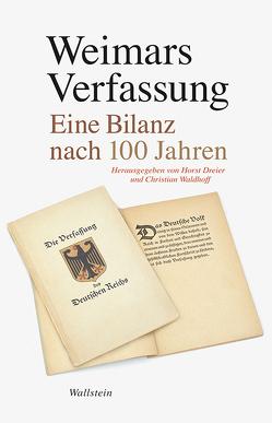 Weimars Verfassung von Dreier,  Horst, Waldhoff,  Christian