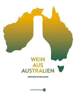 Wein aus Australien von Eichelmann,  Gerhard