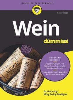 Wein für Dummies von Ewing-Mulligan,  Mary, McCarthy,  Ed