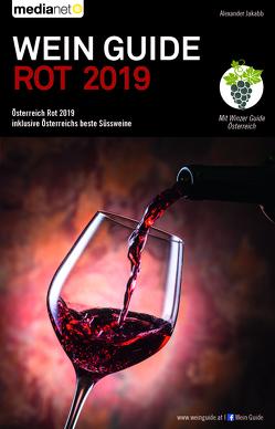 Wein Guide Österreich Rot 2019 von Jakabb,  Alexander