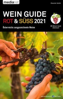 Wein Guide Rot & Süß 2021 von Jakabb,  Alexander