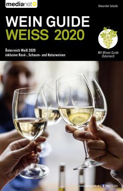 Wein Guide Weiss 2020 von Jakabb,  Alexander