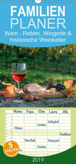 Wein – Reben, Wingerte und historische Weinkeller – Familienplaner hoch (Wandkalender 2019 , 21 cm x 45 cm, hoch) von Pieta,  Harald