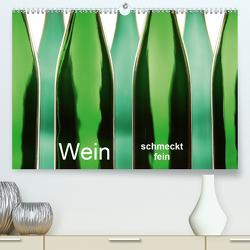 Wein schmeckt fein (Premium, hochwertiger DIN A2 Wandkalender 2021, Kunstdruck in Hochglanz) von Eppele,  Klaus