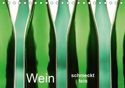 Wein schmeckt fein (Tischkalender 2019 DIN A5 quer) von Eppele,  Klaus
