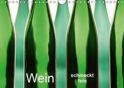 Wein schmeckt fein (Wandkalender 2019 DIN A4 quer) von Eppele,  Klaus