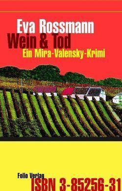 Wein & Tod von Rossmann,  Eva