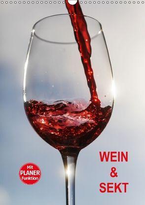 Wein und Sekt (Wandkalender 2018 DIN A3 hoch) von Jaeger,  Thomas