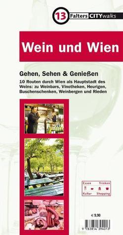 Wein und Wien von Holzer,  Florian