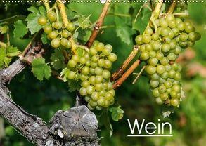 Wein (Wandkalender 2018 DIN A2 quer) von Jäger,  Anette/Thomas