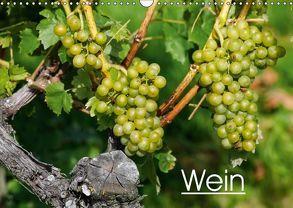 Wein (Wandkalender 2018 DIN A3 quer) von Jäger,  Anette/Thomas