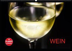 Wein (Wandkalender 2019 DIN A2 quer) von Jäger,  Anette/Thomas