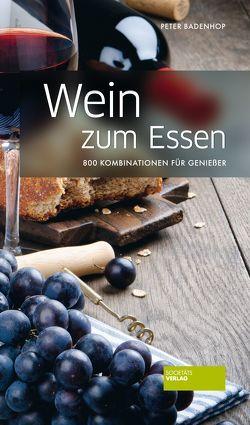 Wein zum Essen von Badenhop,  Peter