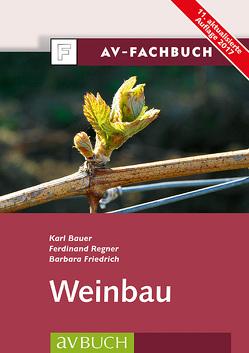 Weinbau von Bauer,  Karl, Friedrich,  Barbara, Regner,  Ferdinand