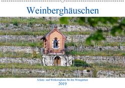 Weinberghäuschen – Schutz- und Werkzeughaus für den Weingärtner (Wandkalender 2019 DIN A2 quer) von Eisold,  Hanns-Peter
