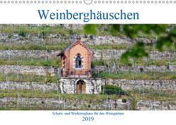 Weinberghäuschen – Schutz- und Werkzeughaus für den Weingärtner (Wandkalender 2019 DIN A3 quer) von Eisold,  Hanns-Peter