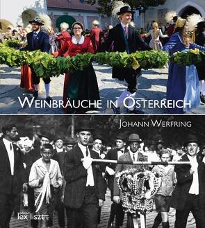 Weinbräuche in Österreich von Werfring,  Johann