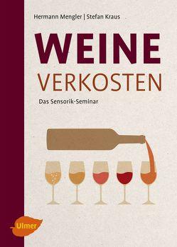 Weine verkosten von Kraus,  Stefan, Mengler,  Hermann