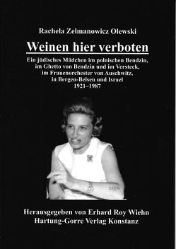 Weinen hier verboten von Strompf,  Klara, Wiehn,  Erhard Roy, Zelmanowicz Olewski,  Rachela