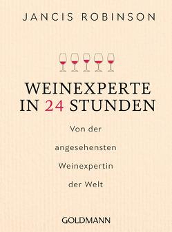Weinexperte in 24 Stunden von Robinson,  Jancis, Sturm,  Ursula C.