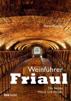 Weinführer Friaul von Messner,  Hans