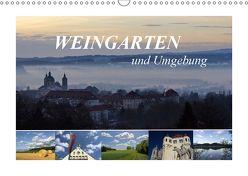 Weingarten und Umgebung 2019 (Wandkalender 2019 DIN A3 quer) von Keinath,  Kerstin