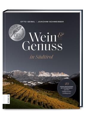 Wein & Genuss in Südtirol von Geisel,  Otto