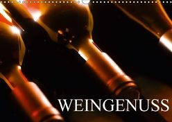 Weingenuss (Wandkalender 2018 DIN A3 quer) von Jäger,  Anette/Thomas