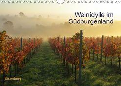 Weinidylle im SüdburgenlandAT-Version (Wandkalender 2019 DIN A4 quer) von Eberhardt,  Herbert