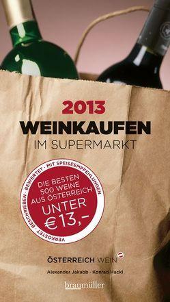weinkaufen im Supermarkt 2013 von Hackl,  Konrad, Jakabb,  Alexander