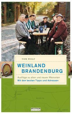 Weinland Brandenburg von Wolf,  Thomas