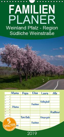 Weinland Pfalz – Region Südliche Weinstraße – Familienplaner hoch (Wandkalender 2019 , 21 cm x 45 cm, hoch) von by Franz Tangermann,  Photographie