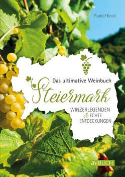 Weinland Steiermark von Knoll,  Rudolf