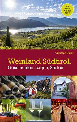 Weinland Südtirol von Gufler,  Christoph