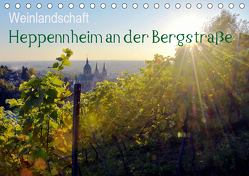 Weinlandschaft – Heppenheim an der Bergstraße (Tischkalender 2019 DIN A5 quer) von Jährling,  Dagmar