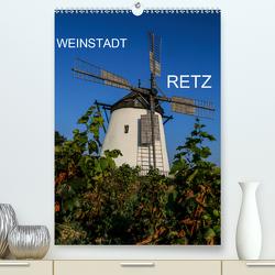 Weinstadt Retz (Premium, hochwertiger DIN A2 Wandkalender 2021, Kunstdruck in Hochglanz) von Sock,  Reinhard