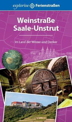 Weinstraße Saale-Unstrut von Blisse,  Manuela, Lehmann,  Uwe