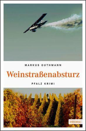 Weinstraßenabsturz von Guthmann,  Markus