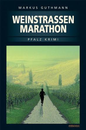 Weinstrassenmarathon von Guthmann,  Markus