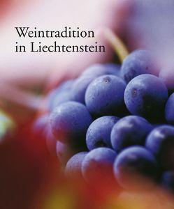 Weintradition in Liechtenstein von Mueller,  Wolfgang, Ospelt,  Mathias