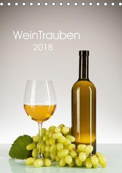 WeinTrauben 2018 (Tischkalender 2018 DIN A5 hoch) von Steiner,  Wolfgang