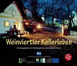 Weinviertler Kellerleben von Paar,  Wolfgang, Rieder,  Johannes